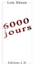 6000 jours