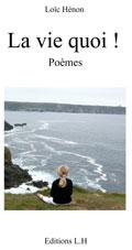 La vie quoi ! Poèmes