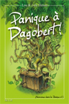 Panique à Dagobert